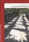 Anne de Leseleuc - Les jardins du paradis.