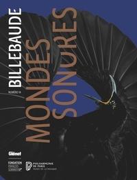 Anne de Malleray - Billebaude N° 14 : Mondes sonores.