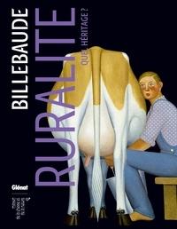 Anne de Malleray - Billebaude N° 6, Printemps-été  : Ruralité : quel héritage ?.