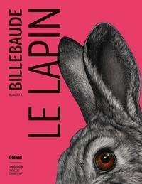 Anne de Malleray - Billebaude N° 8 : Le lapin.