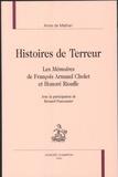 Anne de Mathan - Histoires de Terreur - Les Mémoires de François Armand Cholet et Honoré Riouffe.