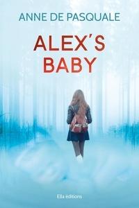 Anne de Pasquale - Alex's Baby.