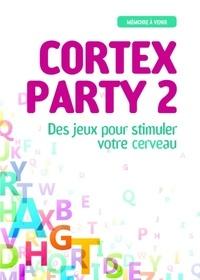 Cortex Party 2 - Anne de Pingon |