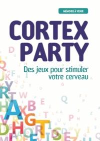 Cortex Party - Anne de Pingon |