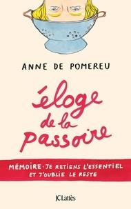Livres téléchargeables gratuitement à lire en ligne Eloge de la passoire in French par Anne de Pomereu