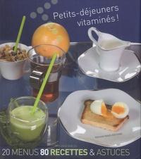 Anne Deblois - Petits-déjeuners vitaminés !.