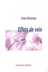 Anne Décamps - Effets de voix.