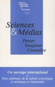 Anne Decrosse - Sciences et médias - Penser, Imaginer, Connaître.