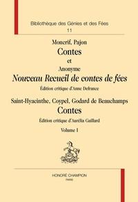 Anne Defrance et Aurélie Gaillard - Contes et nouveau recueil de conte de fées - 2 volumes.