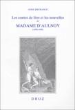 Anne Defrance - Les contes de fées et les nouvelles de Madame D'Aulnoy (1690-1698) - L'imaginaire féminin à rebours de la tradition.