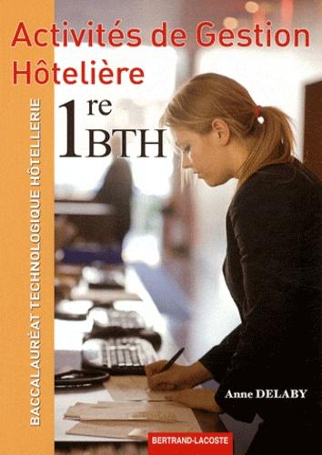 Anne Delaby - Activites de gestion hôtelière 1e Bac Technologique Hôtellerie.