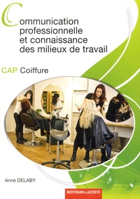 Anne Delaby - Communication professionnelle et connaissance des milieux de travail CAP coiffure.