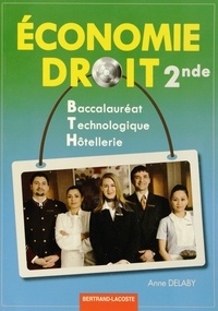 Anne Delaby - Economie Droit 2e Hôtellerie.