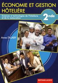 Anne Delaby - Economie et gestion hôtelière 2e STHR.