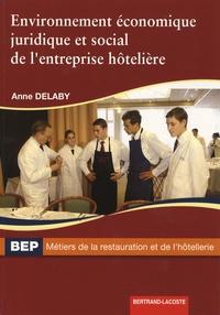 Anne Delaby - Environnement economique juridique et social de l'entreprise hôtelière BEP.