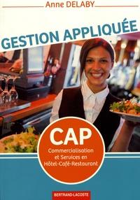Anne Delaby - Gestion appliquée CAP Commercialisation et services en Hôtel-café-restaurant.