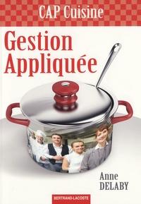 Anne Delaby - Gestion appliquée CAP cuisine.