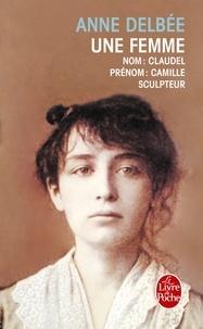 Anne Delbée - Une Femme.