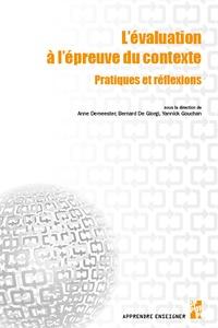 Anne Demeester et Bernard De Giorgi - L'évaluation à l'épreuve du contexte - Pratiques et réflexions.