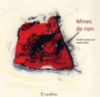 Anne Denis et Pierre Mainguet - Mines de rien.