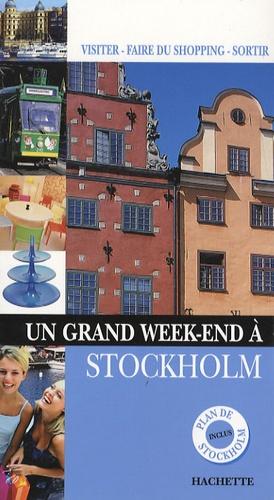 Anne Desnos - Un Grand Week-end à Stockholm.