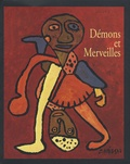 Anne Devroye-Stilz - Démons et Merveilles - Chaissac, Caillaud, Crépin, Lesage, Van der Steen, Wilson, Wölfli.
