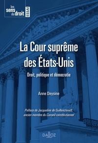 La Cour suprême des Etats-Unis- Droit, politique et démocratie - Anne Deysine pdf epub