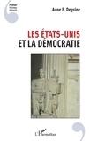 Anne Deysine - Les Etats-Unis et la démocratie.