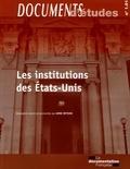 Anne Deysine - Les institutions des Etats-Unis.