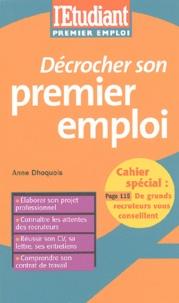Anne Dhoquois - Décrocher son premier emploi.