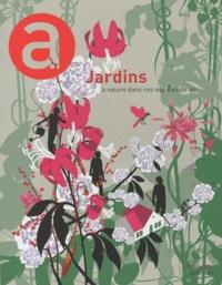 Anne Dhoquois et Marie-Reine Coudsi - Jardins - La nature dans nos espaces de vie.