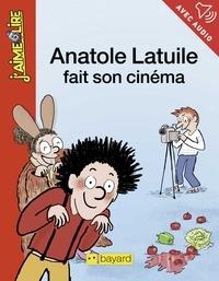 Anne Didier - Anatole Latuile fait son cinéma.
