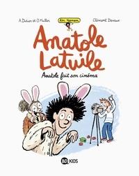 Clément Devaux et Anne Didier - Anatole Latuile roman, Tome 02 - Anatole fait son cinéma.