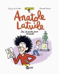 Clément Devaux et Anne Didier - Anatole Latuile roman, Tome 03 - Jeu de piste pour Anatole.