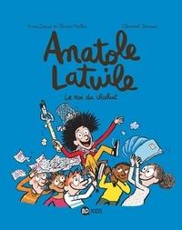 Anne Didier et Olivier Muller - Anatole Latuile, Tome 08 - Le roi du chahut !.