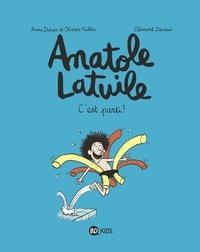 Anne Didier - Anatole Latuile - Tome 1 -  C'est parti !.