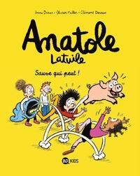 Anne Didier et Muller Olivier - Anatole Latuile Tome 10 : Sauve qui peut !.
