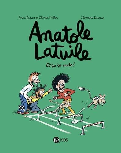 Anatole Latuile Tome 13 Et qu'ça saute !