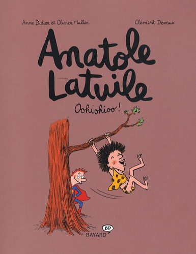 Anne Didier et Olivier Muller - Anatole Latuile Tome 2 : Oohiohioo !.