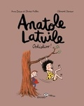 Anne Didier et Olivier Muller - Anatole Latuile Tome 2 : Oohiohioo !.