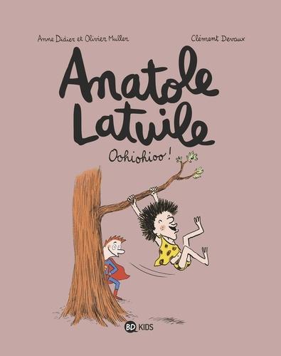 Anatole Latuile - Tome 2 -  Oohiohioo !