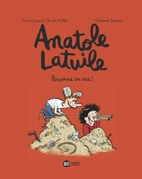 Anne Didier - Anatole Latuile - Tome 3 -  Personne en vue.