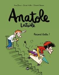 Anne Didier et Oliver Müller - Anatole Latuile Tome 4 : Record battu !.