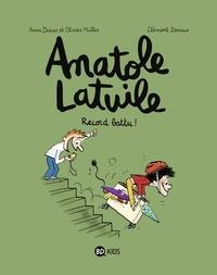 Anne Didier - Anatole Latuile - Tome 4 -  Record battu !.