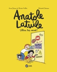 Anne Didier - Anatole Latuile - Tome 5 -  Ultra top secret !.