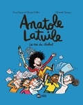 Anne Didier et Olivier Muller - Anatole Latuile Tome 8 : Le roi du chahut.