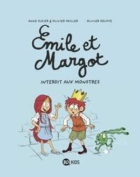 Anne Didier et Olivier Muller - Émile et Margot, Tome 01 - Interdit aux monstres.