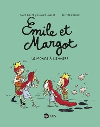 Anne Didier et Olivier Muller - Émile et Margot, Tome 05 - Le monde à l'envers.