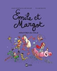 Olivier Deloye et Anne Didier - Émile et Margot, Tome 07 - Monstres en folie !.