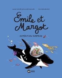 Olivier Deloye et Anne Didier - Émile et Margot, Tome 10 - Expédition surprise.